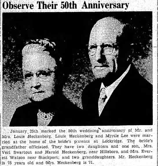 Louis/Myrtle Heckenberg 50th anniversary - Observe Their 50th Anniversary the destroyed j...