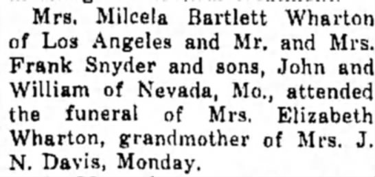 - Mrs. Milcela Bartlett Wharton of Los Angeles...