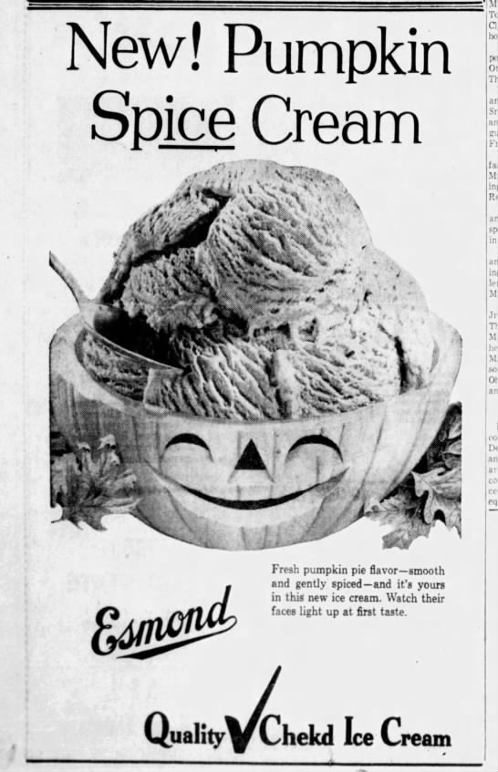 "1957: ""Pumpkin Spice Cream"" -"