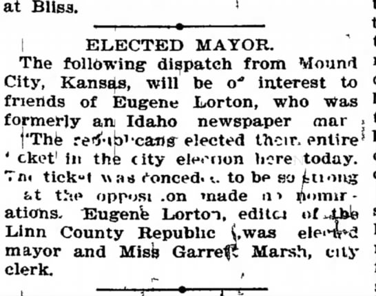 Eugene Lorton - Elected Mayor of Mound City, Kansas. - b- a-beg- ELECTED MAYOR. tn e present from...