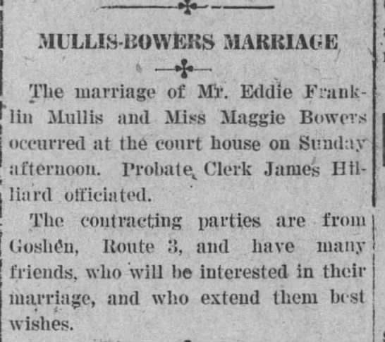Marriage of Eddie Franklin Mullis and Maggie Bowers in Troy, Alabama. 1921 -