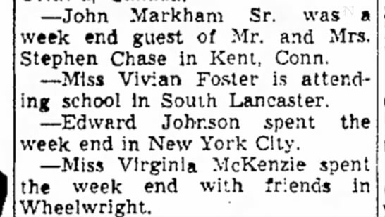 Weekend guest at Steve Chase's residence 1949 - --John Markham Sr. was a week end guest of Mr....