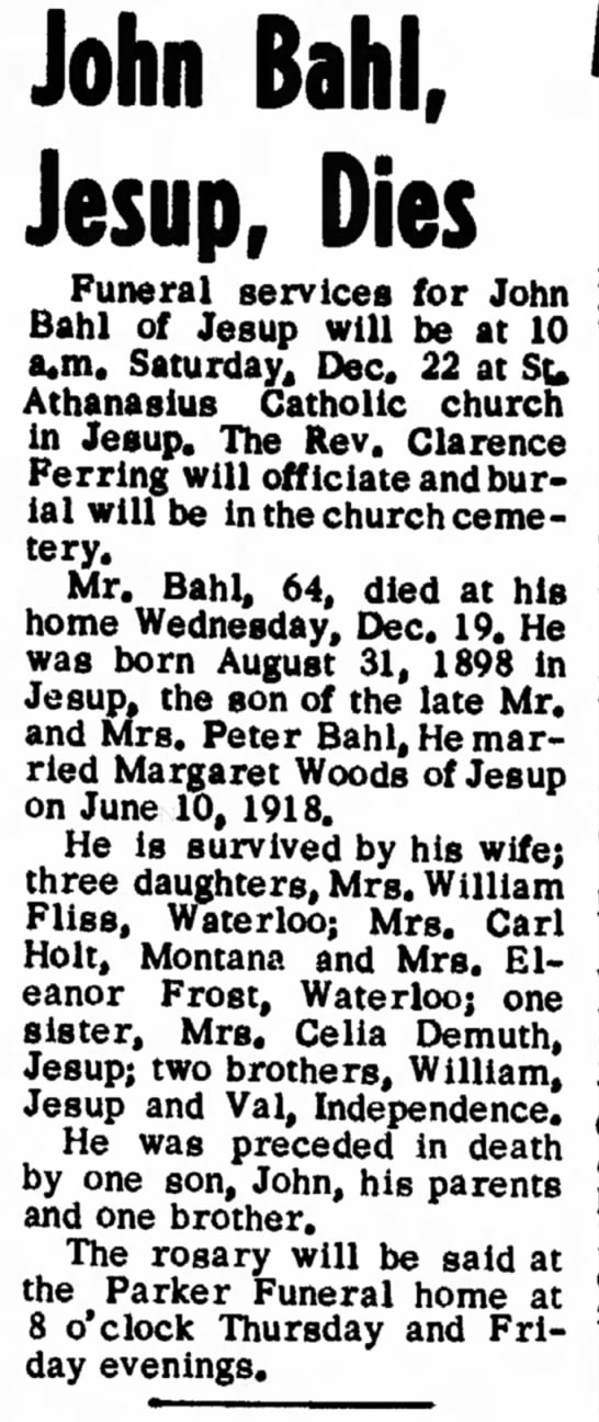The Bulletin-Journal (Independence, Iowa) 21 Dec 1962, p.19. John B. BAHL -