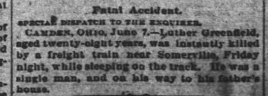 Another Luther Greenfield Killed by train: Cincinatti Enquirer 8 Jun 1884 -