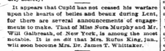 Wedding announcement for Dr. James T. Whittaker? Apr 1884 - It appears tbat Cupid has not ceased bis...