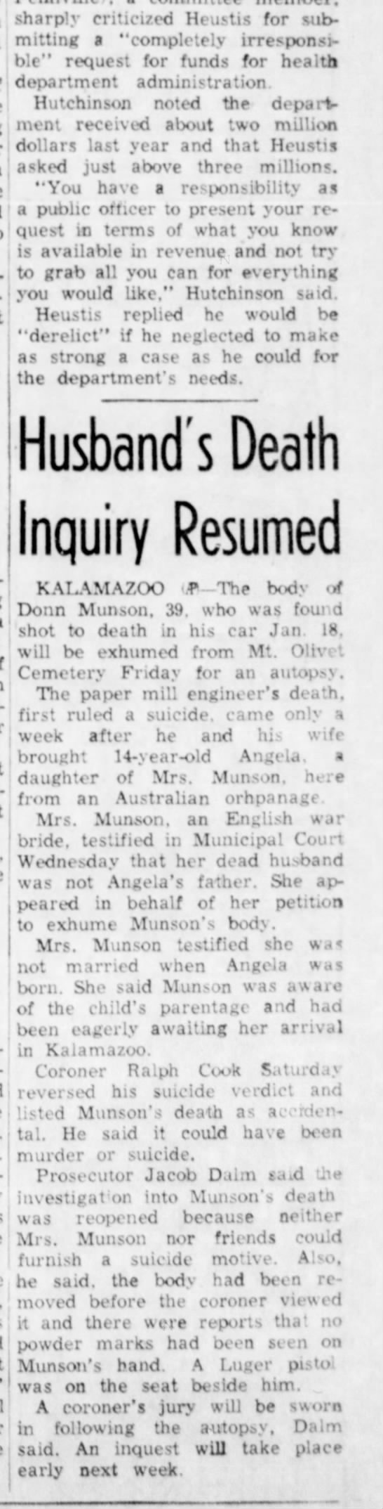 Donn Munson's Death Article Published in the Escamaba Daily Press, Feb. 6, 1958 - sharply criticized Heustis for sub- mitting a...