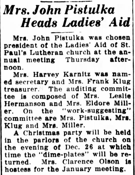 Mrs John Pistulka President of Ladies Aid 1938 Escanaba MI -