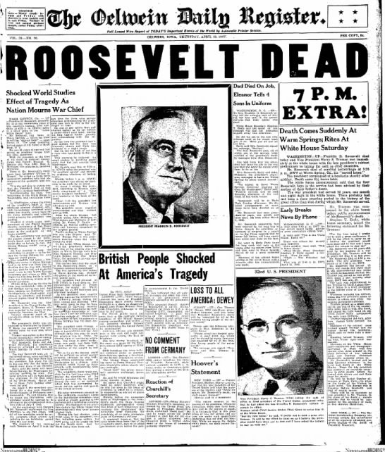 Franklin D. Roosevelt dies unexpectedly of a cerebral hemorrhage -