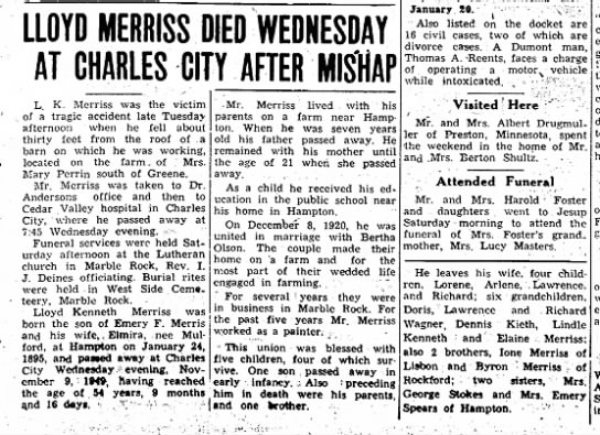 - LLOYD MERRISS DIED WEDNESDAY AT CHARLES CITY...
