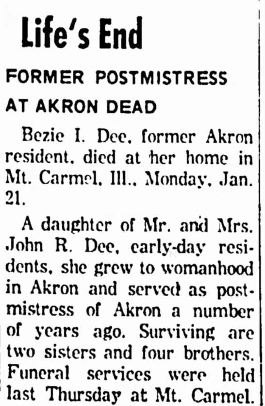 Bezie I Dee Obituary Part 1 - be Life's End be FORMER POSTMISTRESS AT AKRON...
