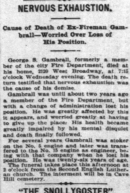 Death of George Gambrall from nervous exhaustion -