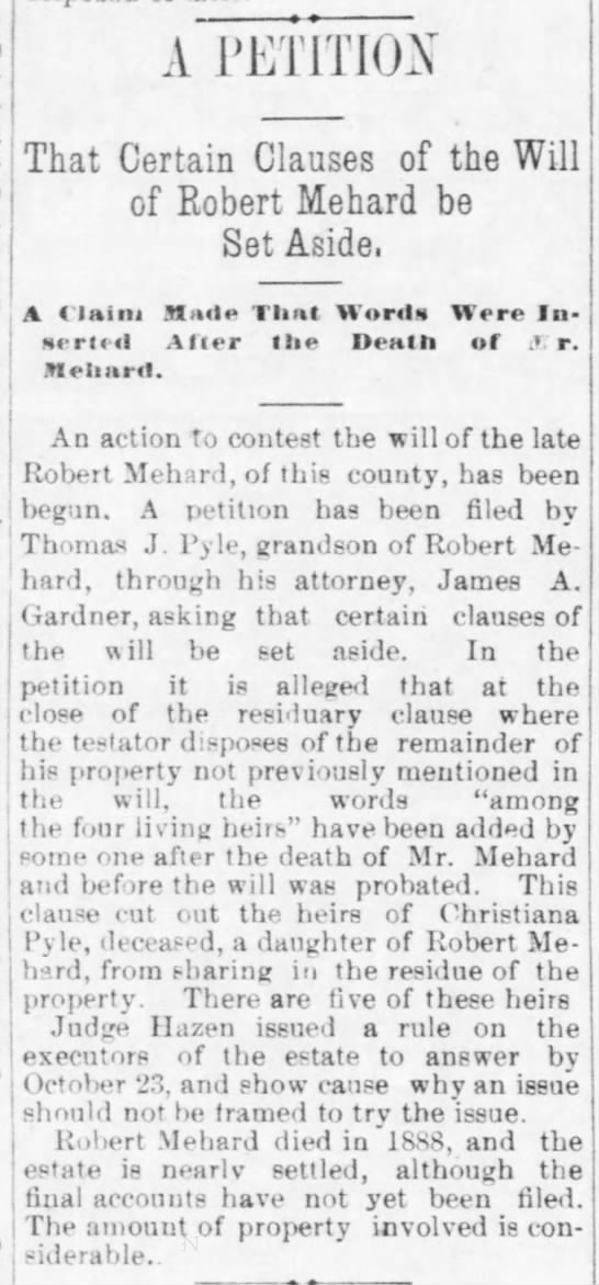 Litigation over Will of Robert Mehard - New Castle News, Oct. 18, 1893 - A 1 'EHTIO^' That Certain ClaUSeS of the WilE...
