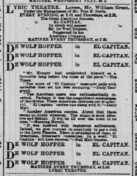 "De Wolf Hopper in London July 15 1899 ""El Capitan"" -"