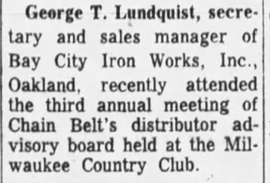 Bay City Iron Works - George Lundquist, sec. and sales manager -