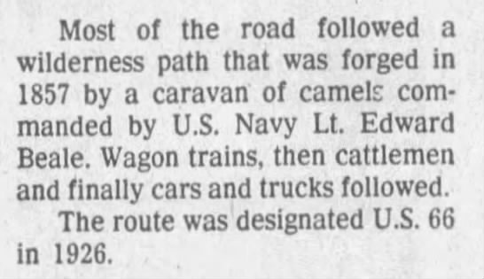 Route paved by Lt. Edward Beale, designated U.S. 66 in 1926 -