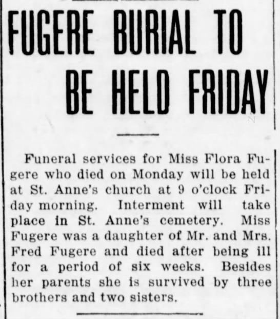 Flora - FUGERE BURIAL TO BE HELD FRIDAY Funeral...