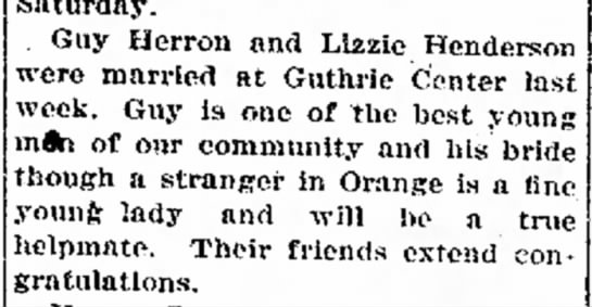 Marriage of Guy Herron & Elizabeth Henderson Guthrie Center early May 1917 - Guy Herron and Lizzie Henderson were married at...