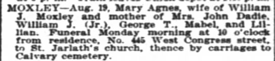 Mary Agnes wife of William J Moxley died 19 Aug 1899 -