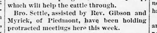 Gibson Rev., 1886 - which will help the cattle through Bro. Settle,...
