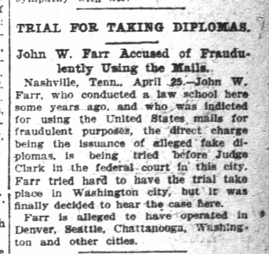 "1905-04-26 FARR JOHN W ACCUSED OF FRAUDULENTLY USING THE MAILS - TRIAL FOR TAXING John ""W. Farr Accused of..."