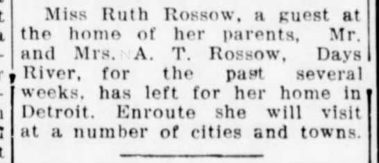 - Miss Ruth Rossow, a guest at the home of her...