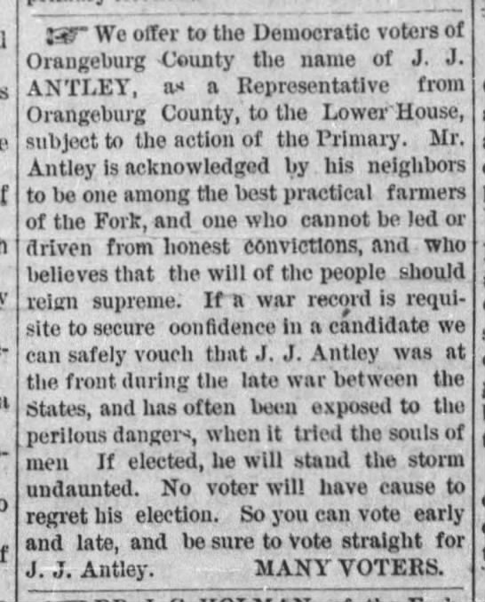 """We offer to the Democrat voters...the name of J. J. ANTLEY, as a Representative..."" -"