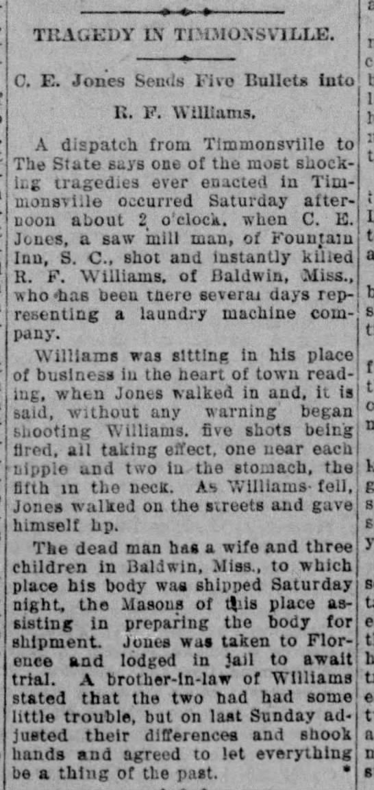 """Tragedy in Timmonsville: C. E. Jones Sends Five Bullets into R. F. Williams"" -"