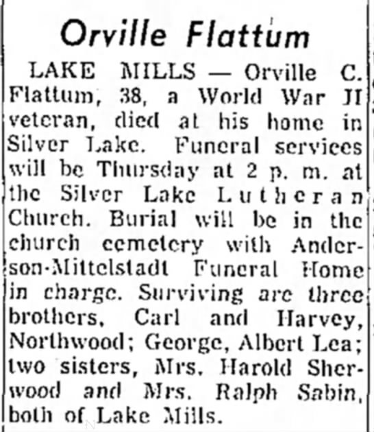 Orville Flattum died at his home in Silver Lake
