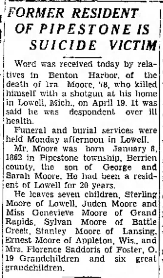 Ira Loren Moore death 19 April, 1940 in Lowell, MI.  List of survivors.  BH N-P, 24 Apr 1940. -