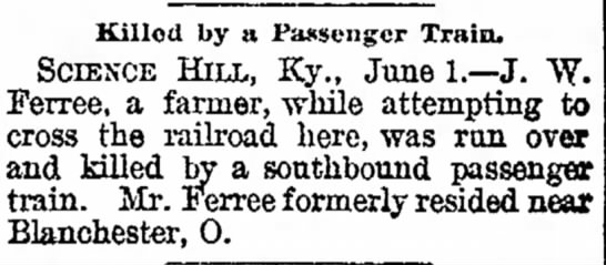 J W Ferree run over by train -