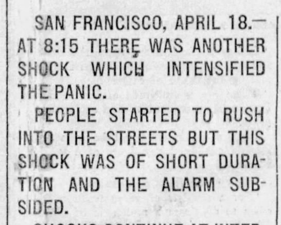 Aftershock around 8 a.m. from 1906 earthquake - SAN FRANCISCO, APRIL 18.-AT 8:15 THER WAS...