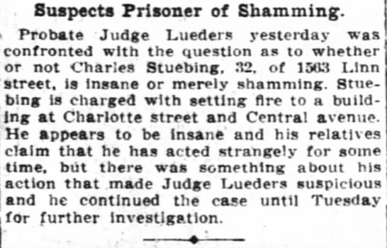 Is this Charles Stuebing the son of Henry? Same address for 1910 census - . Suspects Prisoner of Shamming. Probate Judge...