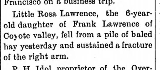 1901 - Rosa Lawrence dtr of Frank Lawrence broke arm -