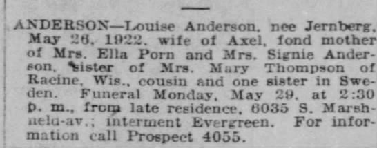 Louise Jernberg Obituary  Chicago Tribune, 28 May 1922, Sunday  Page 9, column 4 - .ANDERSONLouise Anderson. nee Jernberg. May 20....