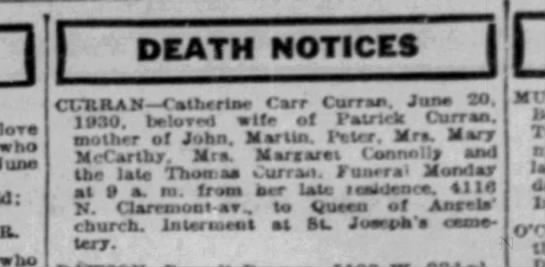 Catherine Carr Curran Obituary (death 20 Jun 1930) Chicago Tribune 22 June 1930 page 16 - I lose who June 1-1-13FATH NOTICES 1...