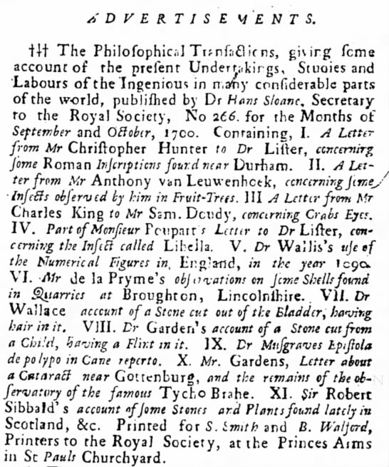 "Advertisement for Sir Hans Sloane's book ""Philosophical Transactions""  December 1700 -"