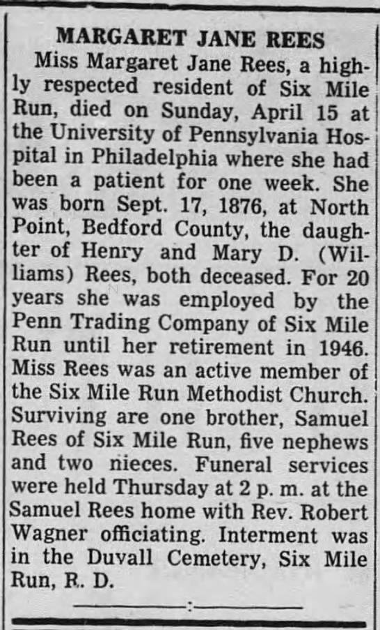 Margaret Jane Rees - Obituary 20 APR 1951 Everett Press (Everett, Pennsylvania) -