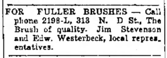 Edw. Westerbeck Fuller Brush Representatives - FOR FULLER BRUSHES — Call plione 2198-L, 313 N....