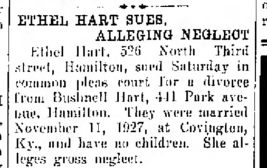 Ethel Hart sues for divorce from Bushnell Hart 27 Apr 1935. Hamilton, Ohio is residence of both. -