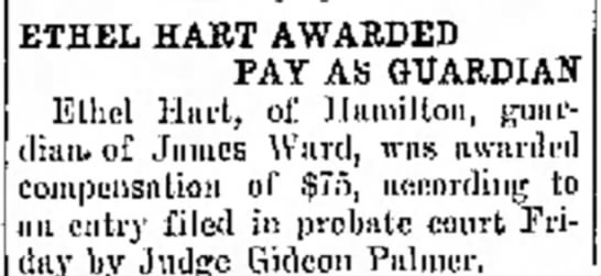 Ethel Hart Awarded pay as Guardian of James Ward. 10 May 1935 -
