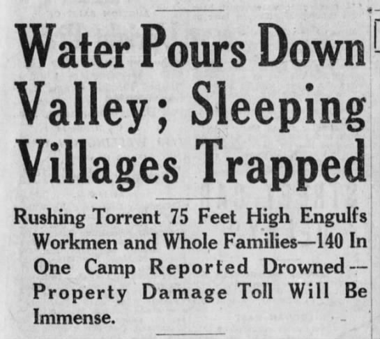 St Frances Dam Disaster - Water Pours Down Valley; Sleeping Villages...