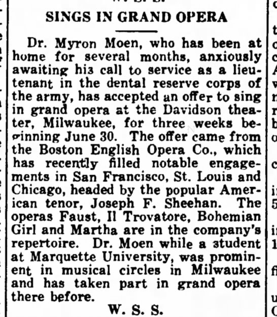 Dr. Myron Moen - Sings In Grand Opera -