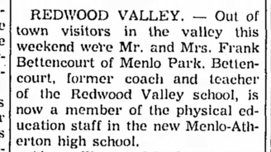 1954- Frank and wife now live in Menlo Park, visit Redwood Valley -