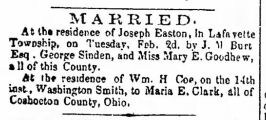 Married - George Sinden and Mary E. Goodhue, The Coshocton Democrat, 17 Feb 1864, p. 3 -