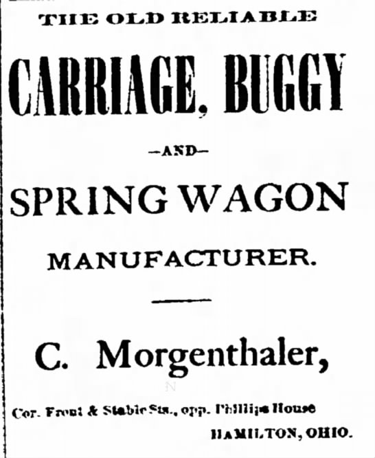 The Old Reliable Carriage Buggy and Spring Wagon Manufacturer C Morgenthaler -