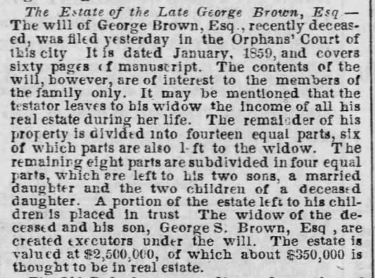The Estate of the Late George Brown, Esq. -