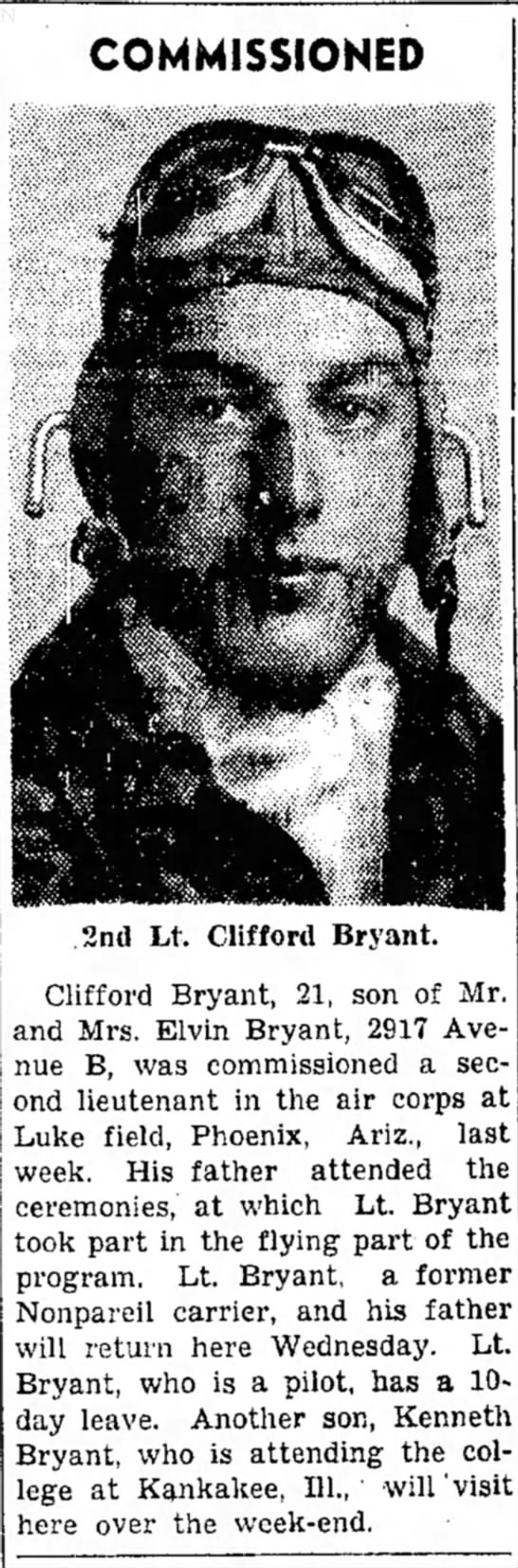 Clifford Bryant commissioned as Second Lieutenant in Air Corp - L. were the was COMMISSIONED Luke field,...