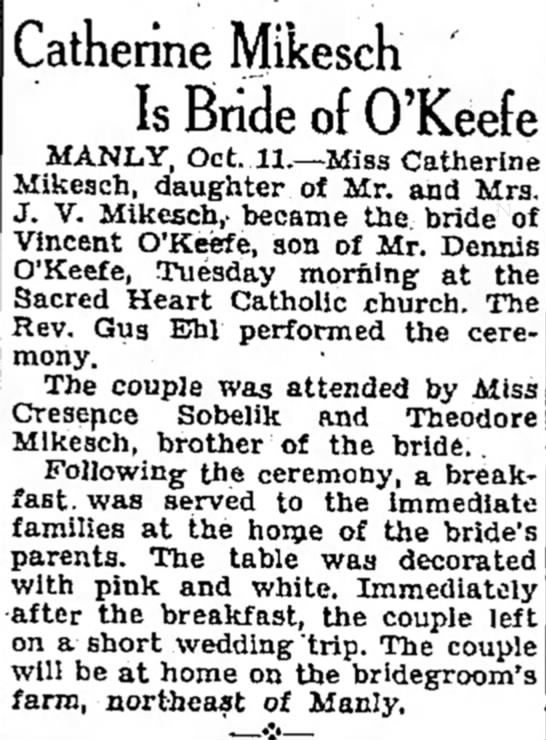 Catherine Mikesch marries Vincent O'Keefe- Manly, Iowa- 11 Oct 1933. -