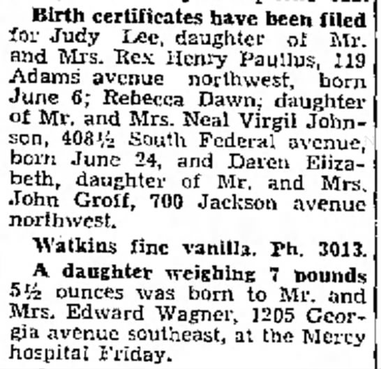 - Birth certificates have been filed for Judy...