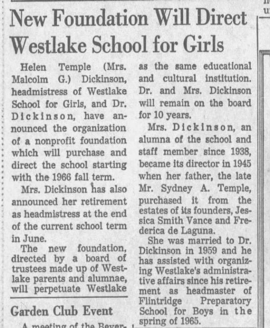Helen Temple Dickinson creates a foundation to run Westlake School for Girls. -